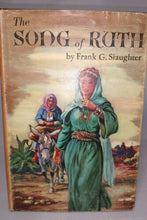 Load image into Gallery viewer, The Song Of Ruth By Frank G Slaughter (hardcover) PEOPLE'S BCE