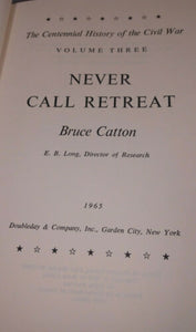 NEVER CALL RETREAT Bruce Catton-Civil War History-HC/DJ Book-1965 First Edition