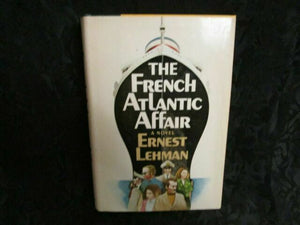 The French Atlantic Affair by Ernest Lehman (1977, Hardcover)