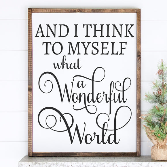 What a Wonderful World | Framed Painted Wood Sign