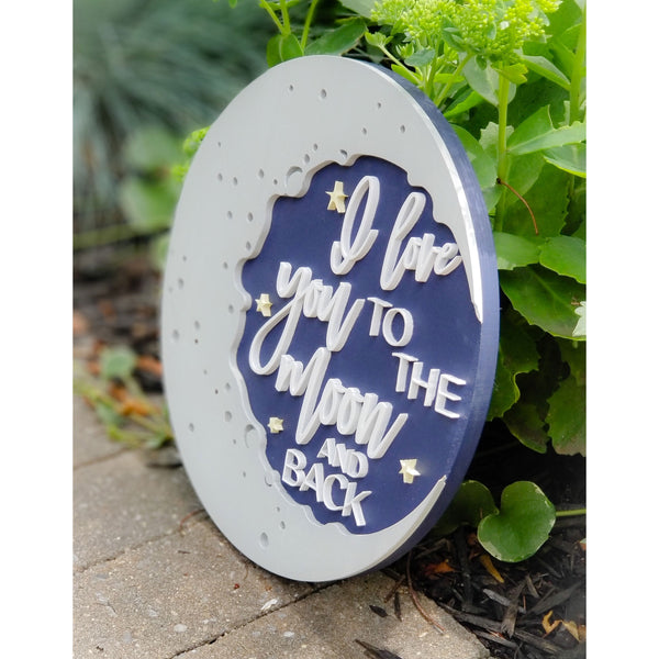 I Love You to the Moon and Back | Round 3D Wood Sign