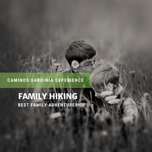 Family hiking! Best family adventures - Caminos Sardinia Experience