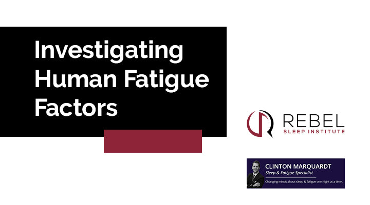 Investigating Human Fatigue Factors
