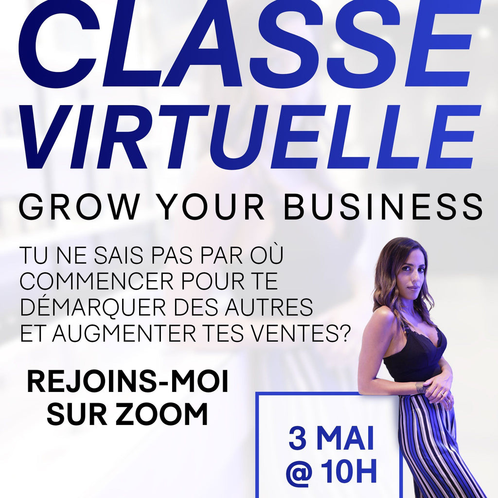 Classe Virtuelle - Grow Your Business Produits Menz Club