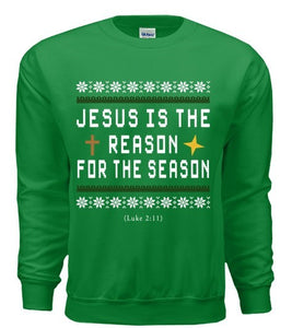 Jesus is the Reason - Green