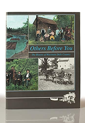 Others Before You: The History of Wisconsin Dells Country