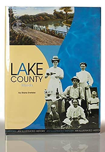 Lake County, Illinois: An Illustrated History