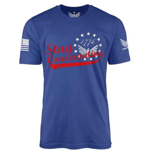 Stay Conservative - Short Sleeve T-Shirt-Unisex Shirt-Ardent Patriot Apparel Co.
