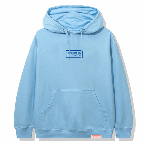 It's Not Me Hoodie / Blue