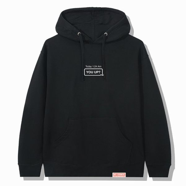 You Up? Hoodie / Black