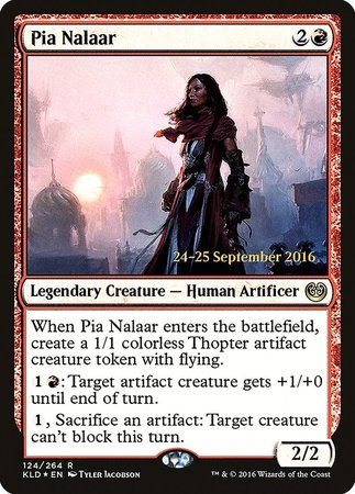 Pia Nalaar [Kaladesh Promos] | Card N All Gaming