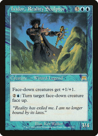 Ixidor, Reality Sculptor [Onslaught] | Card N All Gaming