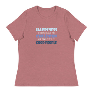 Happiness is when you realize your children have turned out to be GOOD people. | Isle of T