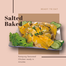Load image into Gallery viewer, Salted Baked Chicken (Whole & Ready to Eat)