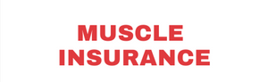Muscle Insurance