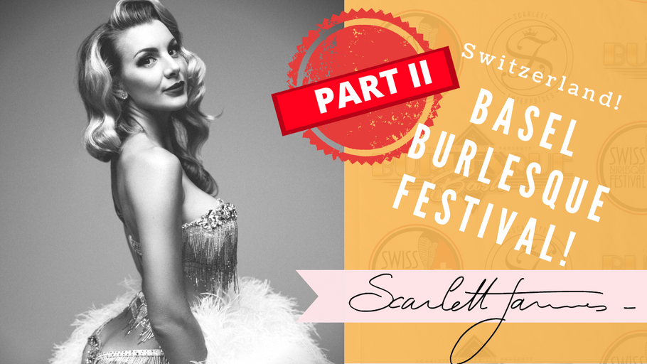 Switzerland - Interview, Burlesque, Make up, travel