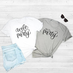 Wife of the party T shirt