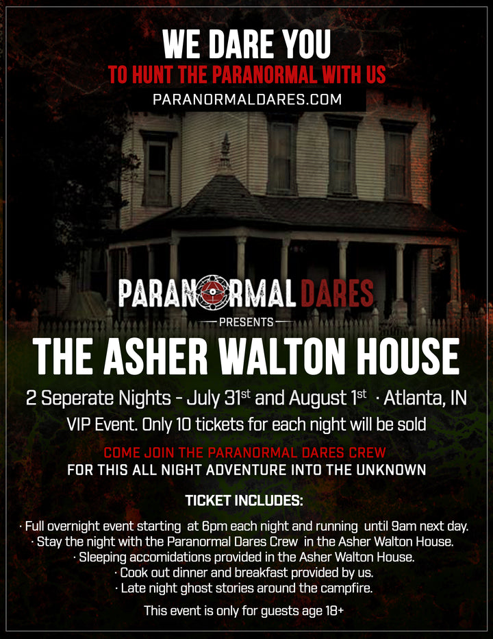 Ghost Hunt - Asher Walton House -  July 31st, 2020