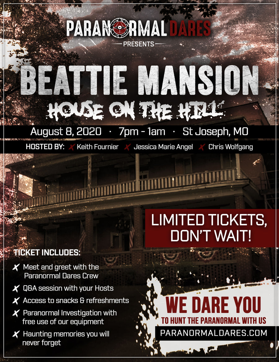 Ghost Hunt - Beattie Mansion - Aug 8th, 2020