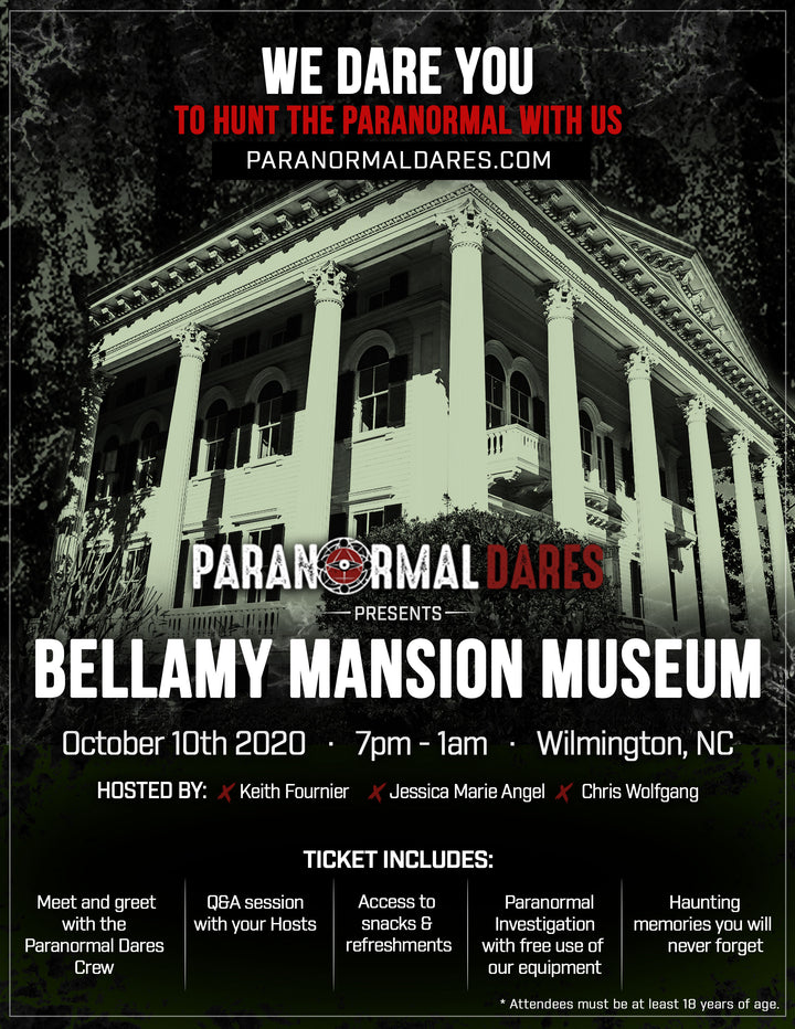 Ghost Hunt - Bellamy Mansion Museum - Oct. 10th 2020