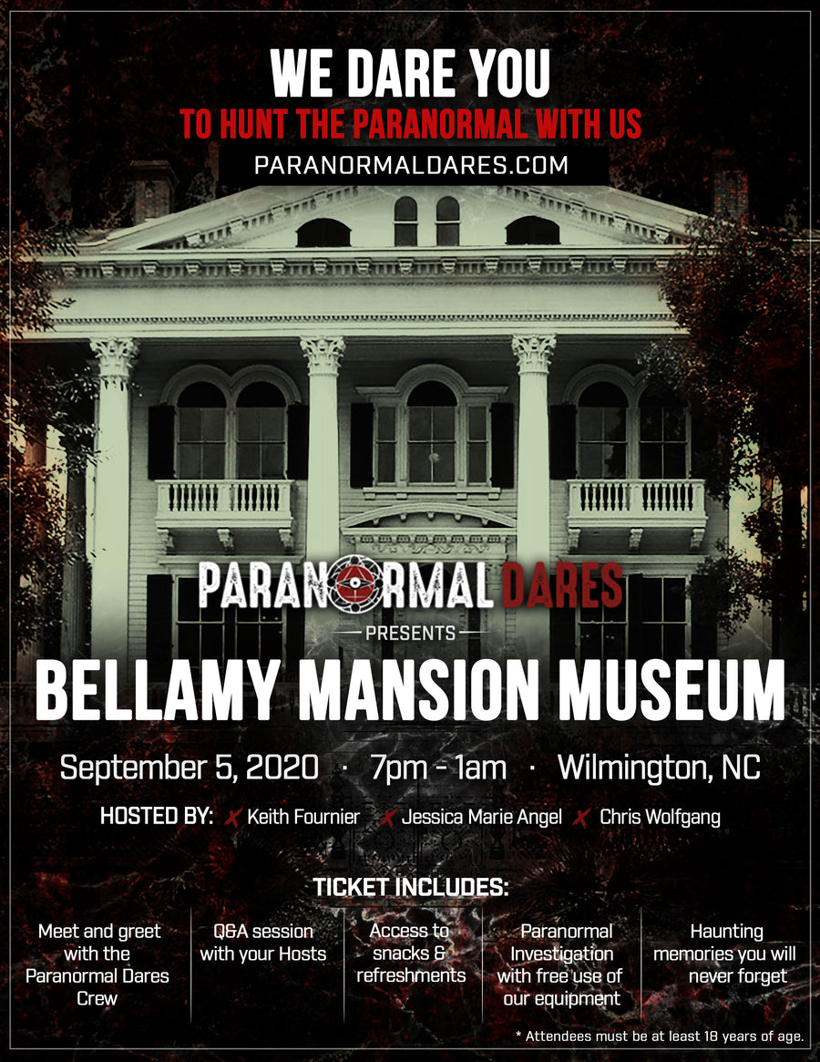 Ghost Hunt - Bellamy Mansion Museum - Sept 5th 2020