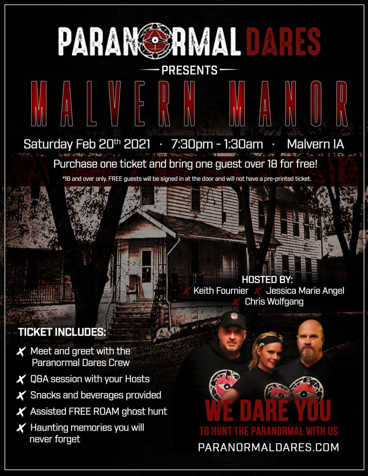 Ghost Hunt - Malvern Manor - Feb. 20th 2021