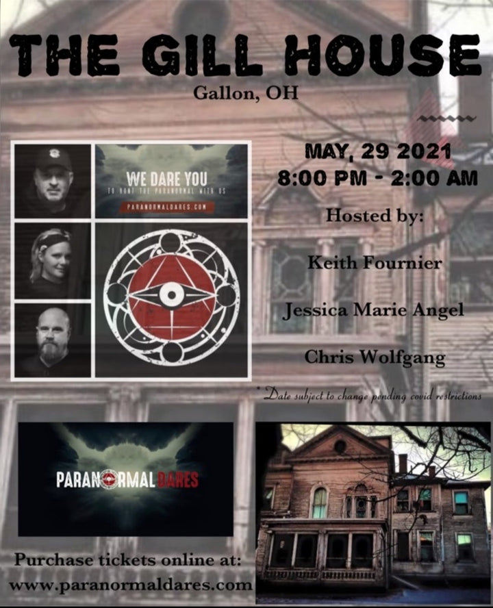 Ghost Hunt - The Gill House - May 29th 2021