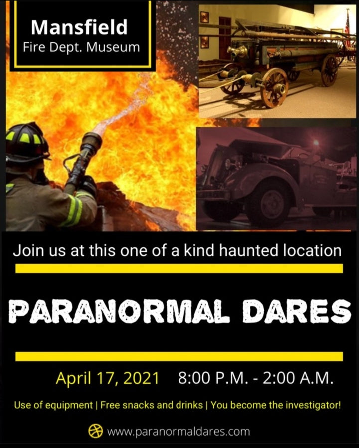 Ghost Hunt - Mansfield Fire Dept. Museum - April 17th 2021