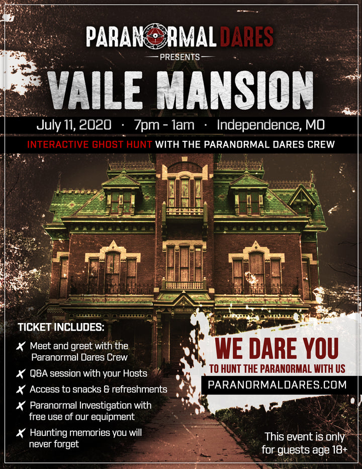 Ghost Hunt - Vaile Mansion - July 11th 2020