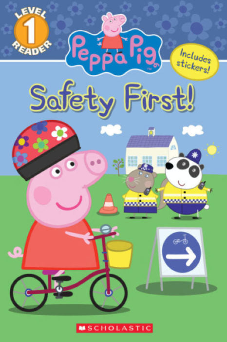 Peppa Pig: Safety First! - Level 1 Reader
