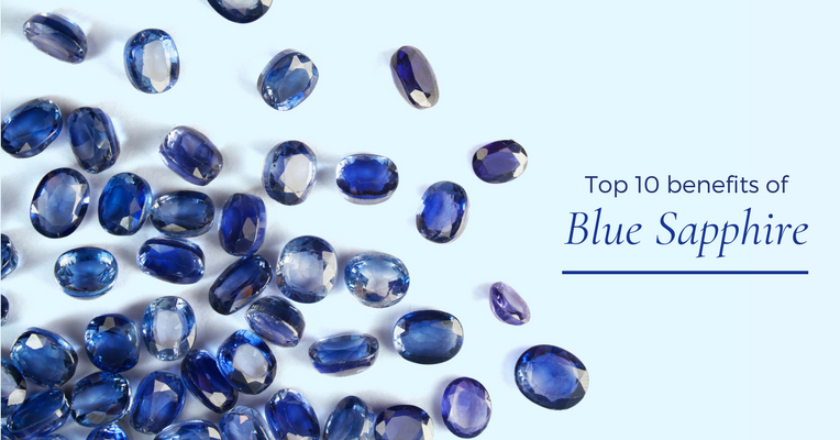 Benefits, Power and Effects of Wearing a Blue Sapphire (Neelam) Gemstone
