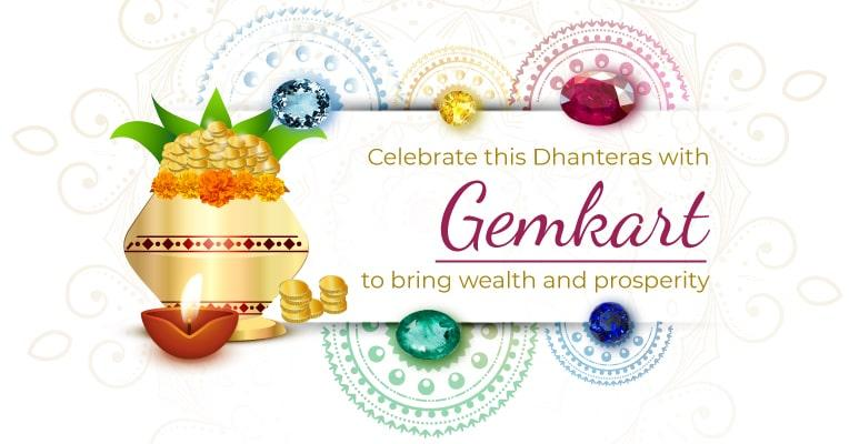Celebrate this Dhanteras with Gemstones to bring Wealth and Prosperity