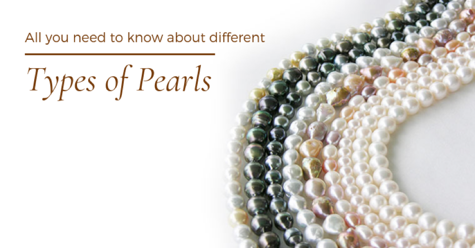 Different Types of Pearls & How They Form