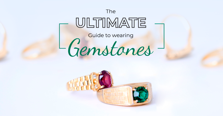 The Ultimate Guide for Wearing Gemstones