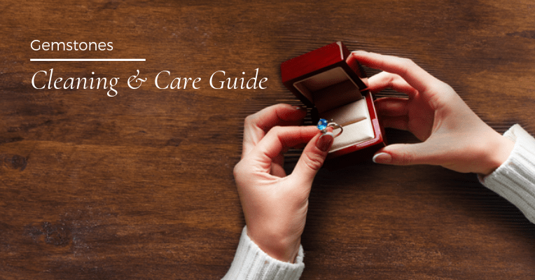 Gemstone Cleaning and Care Guide