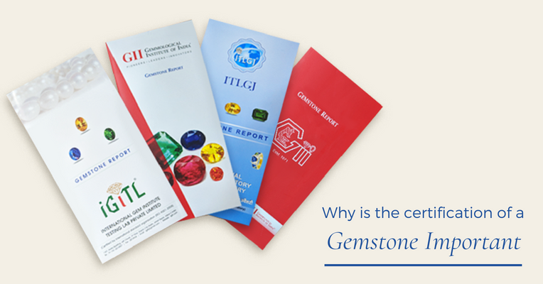 Why is Certification of Gemstones is Important?