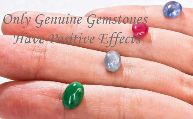 Only Genuine Gemstones have Positive Effects