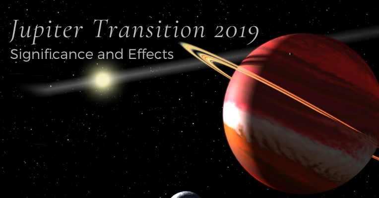 The Significance and Effects of Jupiter Transition 2019