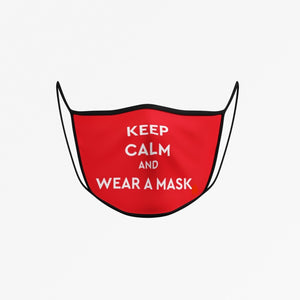 KEEP CALM AND WEAR A MASK Face Mask