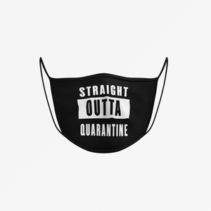Straight Outta Quarantine Print Face Mask