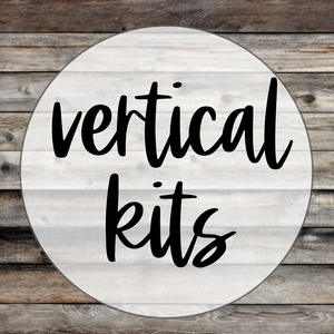Vertical kits