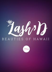 LASH'D BEAUTIES OF HAWAII