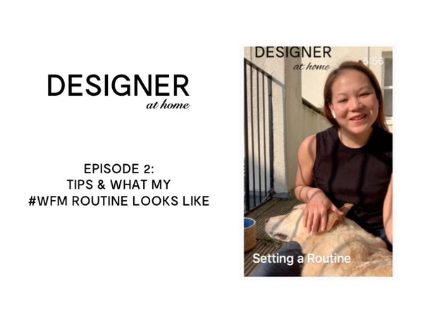 Work from Home Routine from Designer Stacy Chan