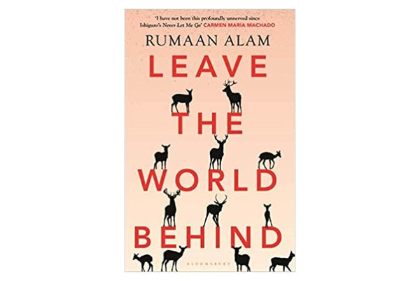Leave the World Behind by Rumaan Alam Book Review