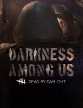 Dead by Daylight - Darkness Among Us DLC Steam CD Key