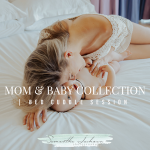 Mom & Baby Collection