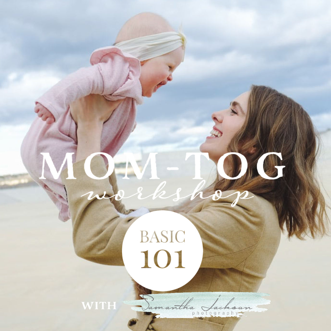 Workshop - Mom-Tog Basic 101