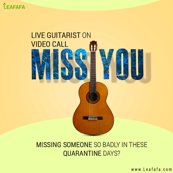 Live Guitarist on Video call (Miss You Specific) For 10-15 minutes