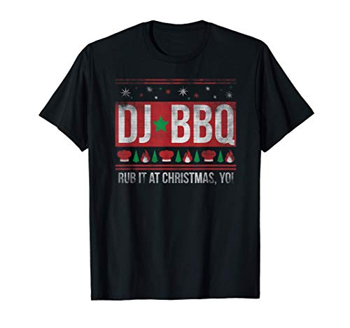 DJ BBQ RUB IT AT CHRISTMAS JUMPER NOVELTY MEN & WOMENS T-Shirt