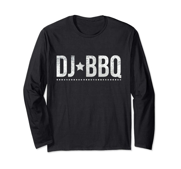DJ BBQ Solo Barbecue Food and Entertainment Long Sleeve T-Shirt